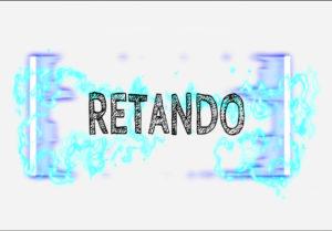 RETANDO